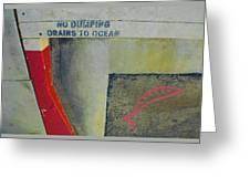No Dumping - Drains To Ocean No 2 Greeting Card