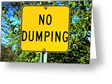 No Dumping Sign Greeting Card