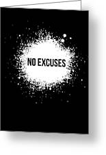 No Excuses Poster Black  Greeting Card