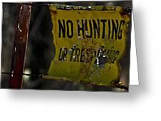 No Hunting Greeting Card