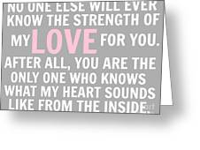 No One Else Will Ever Know - Pink Greeting Card