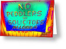 No Peddlers Or Solicitors Greeting Card