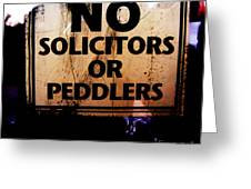 No Solicitors Or Peddlers Greeting Card