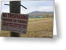 No Tresspassing Greeting Card
