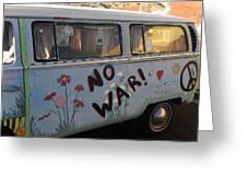 No War Greeting Card