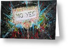 No Yes Greeting Card