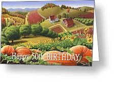 No10 Happy 50th Birthday Greeting Card  Greeting Card by Walt Curlee