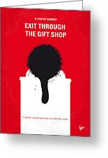No130 My Exit Through The Gift Shop Minimal Movie Poster Greeting Card by Chungkong Art