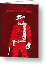No184 My Django Unchained Minimal Movie Poster Greeting Card
