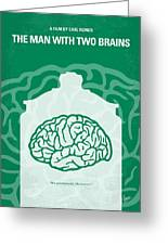 No390 My The Man With Two Brains Minimal Movie Poster Greeting Card