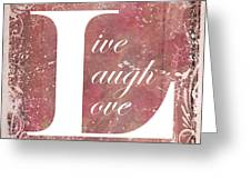 Now That Is A Motto To Live By Live Laugh Love Photograph