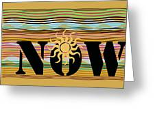 Now Wavy Greeting Card