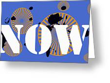 Now Wheels Greeting Card