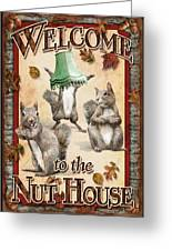 Nut House Greeting Card