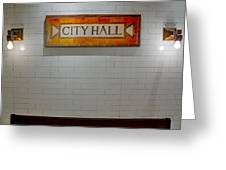 Nyc City Hall Subway Station Greeting Card