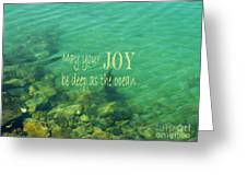 Ocean Of Joy Greeting Card by Irina Wardas