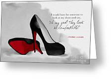 Oh My God Louboutin Greeting Card