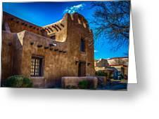 Old Adobe Building Santa Fe New Mexico Greeting Card