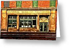 Old National Bank Of Thurmond Greeting Card