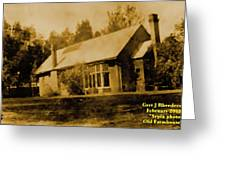 Old Sepia Photo Old Farmhouse H A Greeting Card