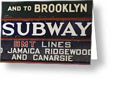 Old Subway Signs Greeting Card