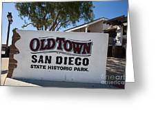 Old Town San Diego State Historic Park Greeting Card
