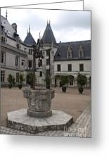Old Well And Courtyard Chateau Chaumont Greeting Card