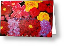 Old World Flowers  Greeting Card