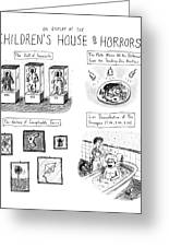 On Display At The Children's House Of Horror: Greeting Card