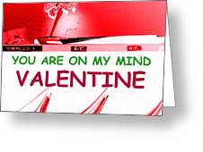 On My Mind Valentine Greeting Card