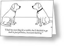 One Dog Talking To Another Greeting Card