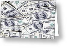 One Hunfre Dollar Bills Greeting Card by Jan Tyler
