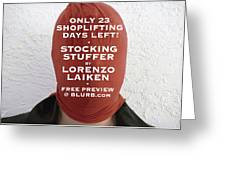 Only 23 Shoplifting Days Left Greeting Card