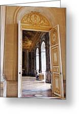 Open Doors At The Palace Of Versailles  Greeting Card