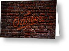 Orioles Baseball Graffiti On Brick  Greeting Card