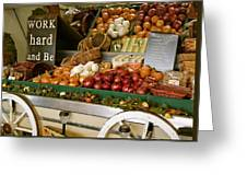 Work Hard And Be - Country Onion Cart Greeting Card
