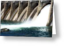 Oroville Dam Unleashed Greeting Card
