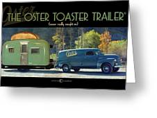 Oster Toaster Trailer Greeting Card by Tim Nyberg