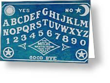 Ouija Board 2 Greeting Card