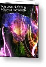 Our Love Is Now Forever Entwined Greeting Card
