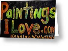 Paintings I Love.com IIi Greeting Card
