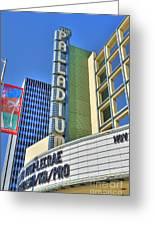 Palladium Hollywood Ca World-class Entertainment Greeting Card