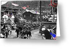 Parade Bisbee Arizona July 4th 1909 Color Added 2013 Greeting Card