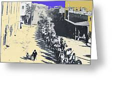 Parade Honoring General Nelson A. Miles  11-08-1887 Geronimo's Capture Tucson Color Added 2008 Greeting Card