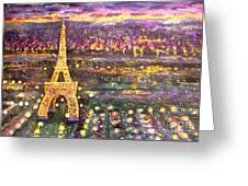 Paris City Of Lights Greeting Card