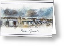Paris Garrets Greeting Card