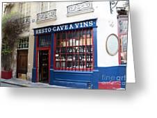Paris Wine Shop Resto Cave A Vins - Paris Street Architecture Photography Greeting Card
