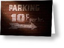 Parking Ten Cents Greeting Card