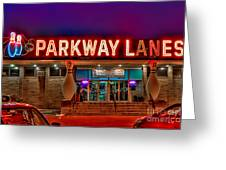 Parkway Lanes Greeting Card