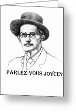 Parlez-vous Joyce Greeting Card
